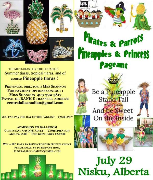 PIRATES & PARROTS - PINEAPPLES & PRINCESS PAGEANT - MISS ALL CANADIAN PAGEANTS